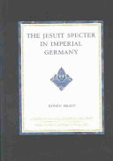 The Jesuit Specter in Imperial Germany