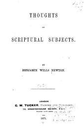 Works of Benjamin Wills Newton: Volume 2