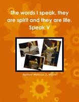 The words I speak  they are spirit and they are life  Speak V PDF