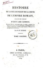 Histoire de la decadence et de la chute de l'Empire romain, traduite de l'anglais d'Edouard Gibbon ... Tome premier [-treizieme]: Volume11