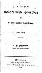 H. A. K.'s Geographiske Haandbog efter de ny este politiske Forandringer. Femte Oplag, omarbeidet ved C. F. Ingerslev