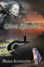 Ghost Shadow: A Moon Shadow Novel