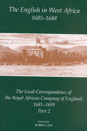 The English in West Africa  1685 1688 PDF