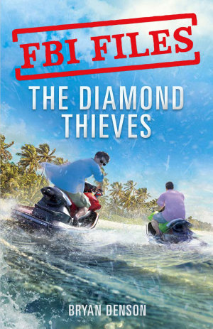 FBI Files  The Diamond Thieves