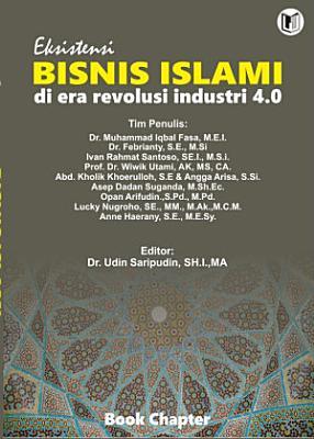 Eksistensi BISNIS ISLAMI di era revolusi industri 4 0 PDF