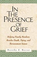 In the Presence of Grief PDF