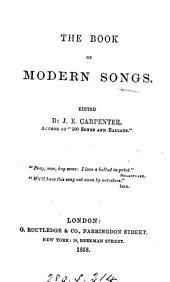 The book of modern songs, ed. by J.E. Carpenter