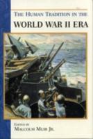 The Human Tradition in the World War II Era PDF