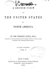 A Second Visit to the United States of North America: Volumes 1-2