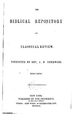 The Biblical Repository and Classical Review PDF