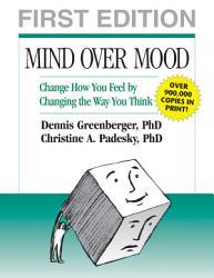 Mind Over Mood Book PDF