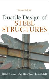 Ductile Design of Steel Structures, 2nd Edition: Edition 2