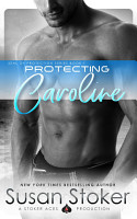 Protecting Caroline  A Navy SEAL Military Romantic Suspense PDF