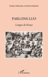 Parlons Luo: Langue du Kenya