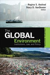 The Global Environment: Institutions, Law, and Policy, Edition 4