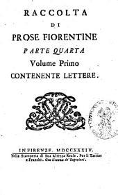 Prose fiorentine raccolte: Parte 4,Volumi 1-2