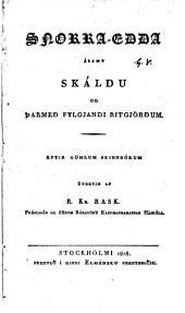Snorra-Edda: ásamt skáldu og þarmeð fylgjandi ritgjörðum