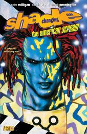 Shade The Changing Man: The American Scream