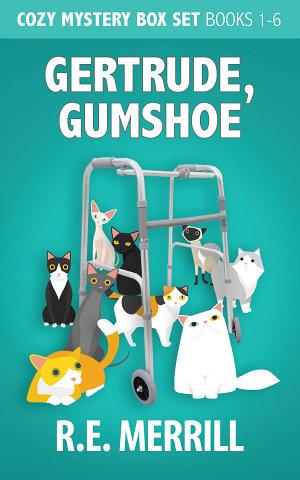 Gertrude  Gumshoe Cozy Mystery Box Set