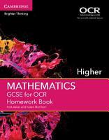 GCSE Mathematics for OCR Higher Homework Book PDF