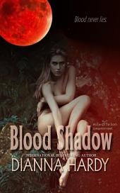 Blood Shadow: an Eye of the Storm Companion Novel
