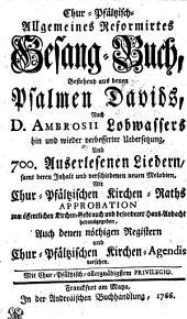Chur-Pfälzisch-Allgemeines Reformirtes Gesang-Buch, Bestehend aus denen Psalmen Davids