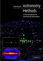 Astronomy Methods: A Physical Approach to Astronomical Observations