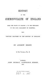 History of the commonwealth of England from the death of Charles i. to the expulsion of the Long parliament