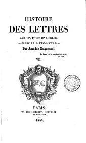 Histoire des lettres: Volume7