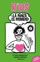 La panza es primero (Colección Rius)