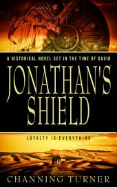 Jonathan's Shield: A Historical Novel Set in the Time of David