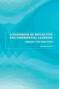 A Handbook of Reflective and Experiential Learning PDF