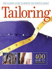 Tailoring: The Classic Guide to Sewing the Perfect Jacket