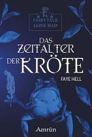 Fairytale gone Bad 3  Das Zeitalter der Kr  te PDF
