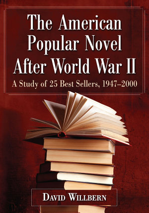 The American Popular Novel After World War II PDF