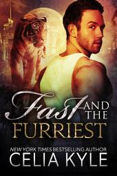 Fast and the Furriest (BBW Paranormal Shapeshifter Romance)