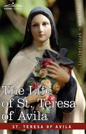The Life of St. Teresa of Avila