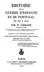 Histoire de la guerre d'Espagne et de Portugal de 1807 a 1814