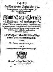 Gespräch, Zwischen zweyen Lutherischen Predicanten, von dem vnschuldigen Luther, gantz lustig vnd nutzlich zulesen: Zum GegenBericht vnd Erklärung, deß vnschuldigen Berichts, Welchen ein vnschuldiger Lutheraner, wider den vnschuldigen Luther, oder für den vnschuldigen Luther, (wie er wil) in dem 1598. Jar, vor der vnschuldigen Kindlein Tag, gantz vnschuldig in offentlichem Truck an Tag geben, Allen Liebhabern der Göttlichen Warheit vnd Seligkeit zum besten gestellt