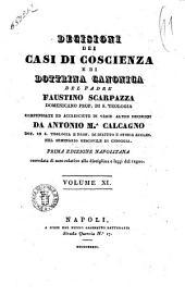Decisioni dei casi di coscienza e di dottrina canonica del padre Faustino Scarpazza: Volume 11