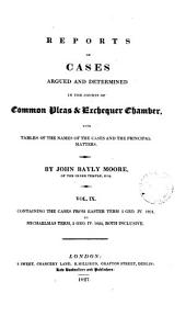 Reports of Cases Argued and Determined in the Courts of Common Pleas and Exchequer Chamber: With Tables of the Names of the Cases and the Principal Matters, Volume 7
