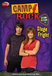 Camp Rock: Second Session: Stage Fright