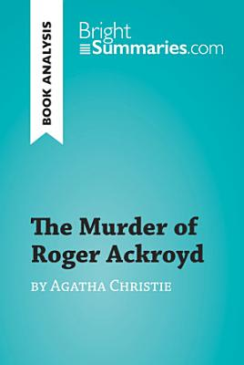 The Murder of Roger Ackroyd by Agatha Christie  Book Analysis