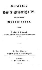 Geschichte Kaiser Friedrichs IV. und seines Sohnes Maximilian I.