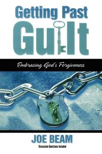 Getting Past Guilt Book