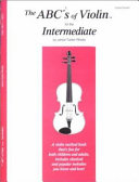 The ABC s of Violin for the Intermediate PDF