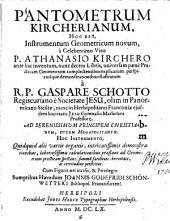 Pantometrum Kircherianum, hoc est instrumentum geometricum novum