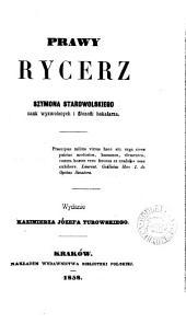 Prawy rycerz, wyd. K.J. Turowskiego: Tom 2