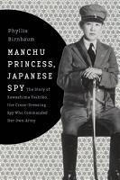 Manchu Princess  Japanese Spy PDF