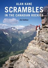 Scrambles in the Canadian Rockies: Edition 3